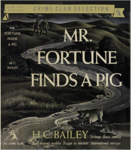 Bailey - Mr Fortune Finds a Pig US