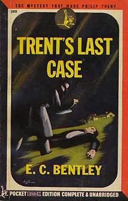 Bentley - Trent's Last Case