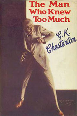 Chesterton - Man Who Knew Too Much