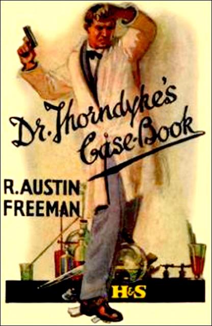 Freeman - Dr Thorndyke's Casebook.jpg