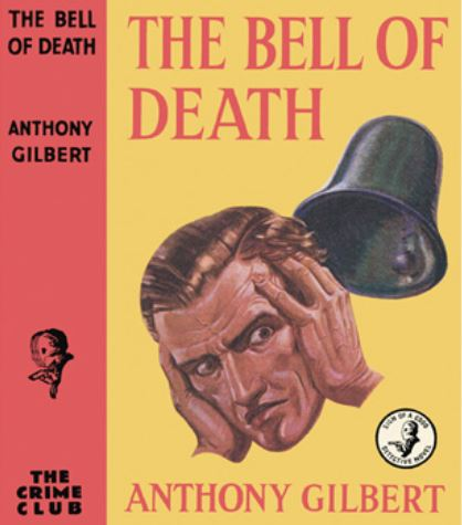 Anthony Gilbert - The Bell of Death.JPG