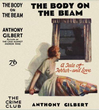 Anthony Gilbert - The Body on the Beam.JPG