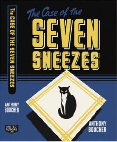 The Case of the Seven Sneezes (Anthony Boucher) - The ...
