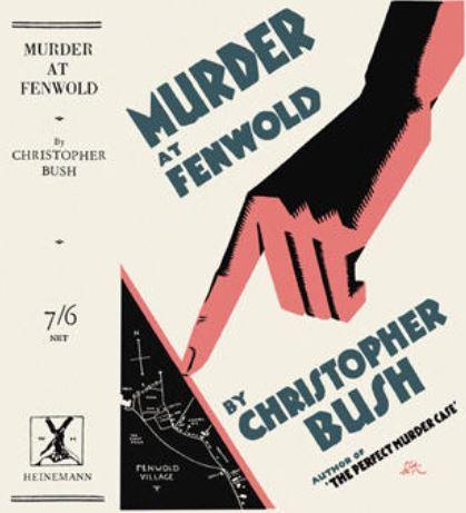 Bush - Murder at Fenwold.JPG