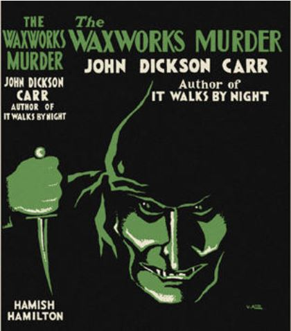 Carr - The Corpse in the Waxworks UK.JPG