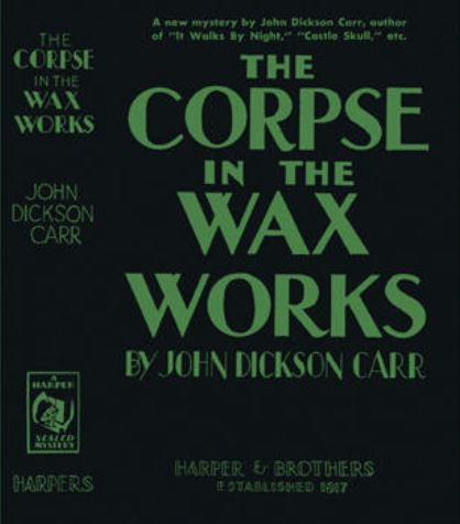 Carr - The Corpse in the Waxworks US.JPG