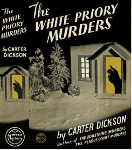 Carr - The White Priory Murders US.JPG