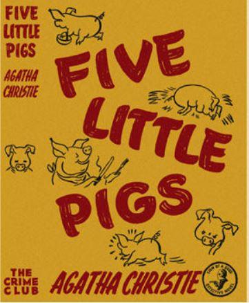 Christie - Five Little Pigs.JPG