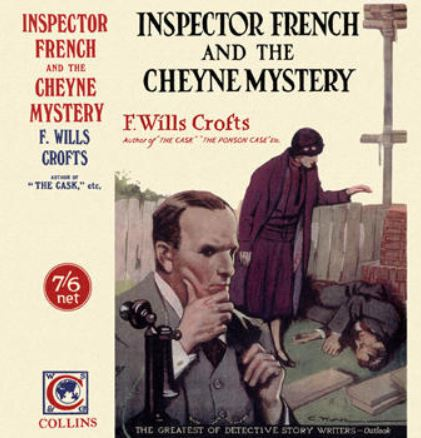 Crofts - Inspector French and the Cheyne Mystery.JPG