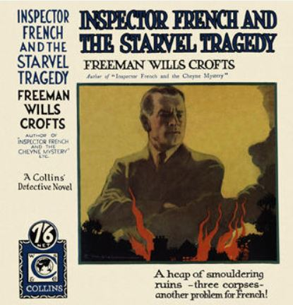 Crofts - Inspector French and the Starvel Tragedy.JPG
