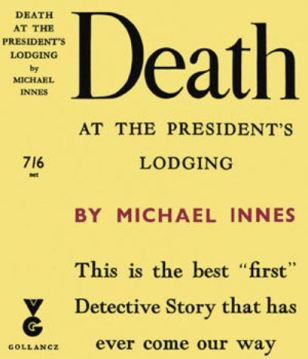 Innes - Death at the President's Lodging.JPG