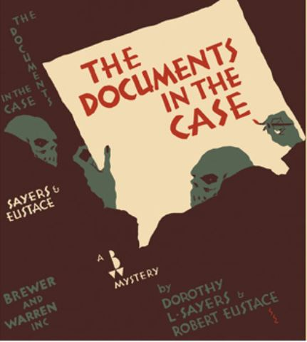 Sayers - The Documents in the Case US