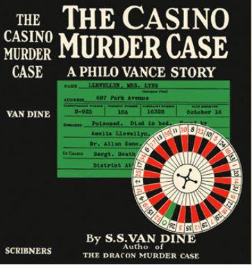 Van Dine - The Casino Murder Case.JPG