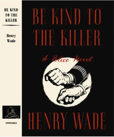 Wade - Be Kind to the Killer.JPG