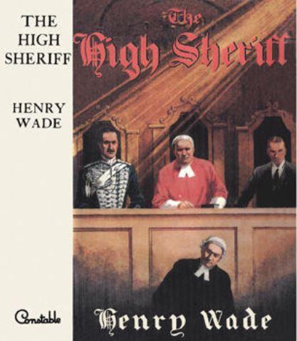 Wade - The High Sheriff.JPG